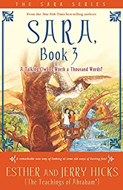 Sara, Book 3: A Talking Owl Is Worth a Thousand Words! 9781401911607