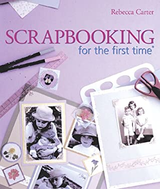 Scrapbooking for the First Time 9781402727047