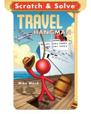 Scratch & Solve Travel Hangman 9781402760167