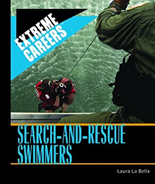 Search-and-Rescue Swimmers 9781404217867
