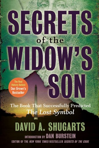 Secrets of the Widow's Son: The Real History Behind the Lost Symbol 9781402777295