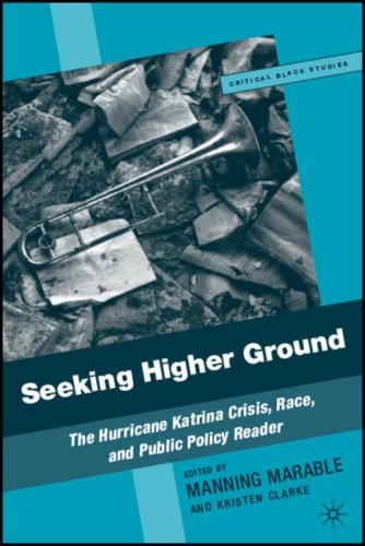 Seeking Higher Ground: The Hurricane Katrina Crisis, Race, and Public Policy Reader 9781403977793