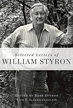 Selected Letters of William Styron 9781400068067