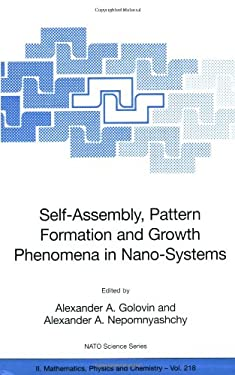 Self-Assembly, Pattern Formation and Growth Phenomena in Nano-Systems 9781402043536