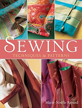Sewing: Techniques and Patterns 9781402737718