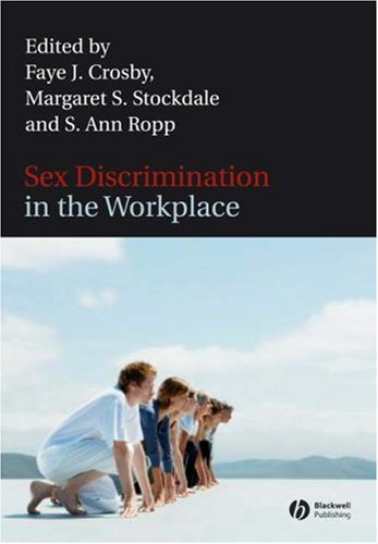 Sex Discrimination in the Workplace: Multidisciplinary Perspectives 9781405134507
