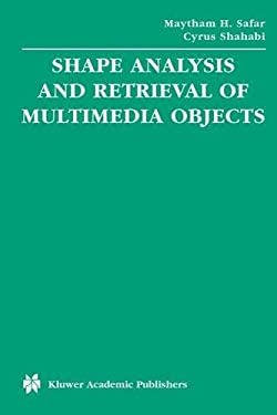 Shape Analysis and Retrieval of Multimedia Objects 9781402072529