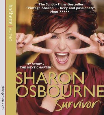 Sharon Osbourne: Survivor: My Story-The Next Chapter 9781405504003