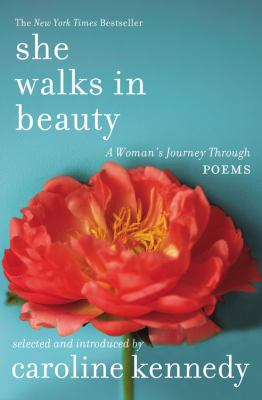 She Walks in Beauty: A Woman's Journey Through Poems 9781401326005