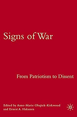 Signs of War: From Patriotism to Dissent 9781403984302