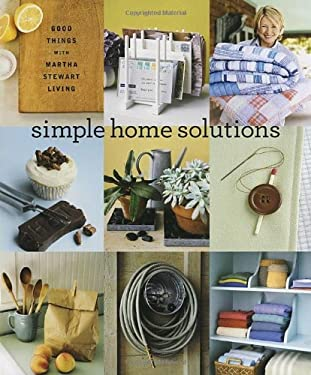 Simple Home Solutions: Good Things with Martha Stewart Living 9781400054855