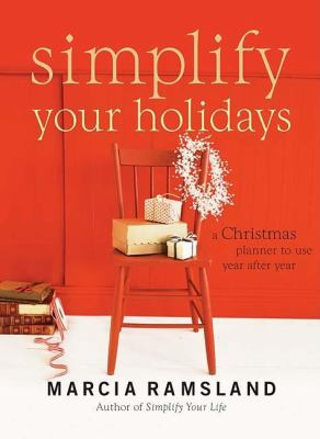 Simplify Your Holidays: A Christmas Planner to Use Year After Year 9781401604141