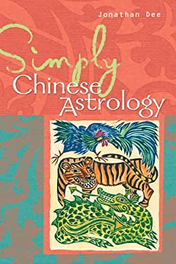 Simply Chinese Astrology 9781402726958