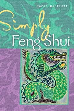 Simply Feng Shui 9781402754579
