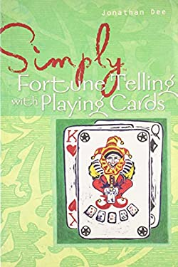 Simply Fortune Telling with Playing Cards 9781402726989