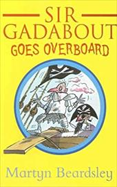 Sir Gadabout Goes Overboard 6102871