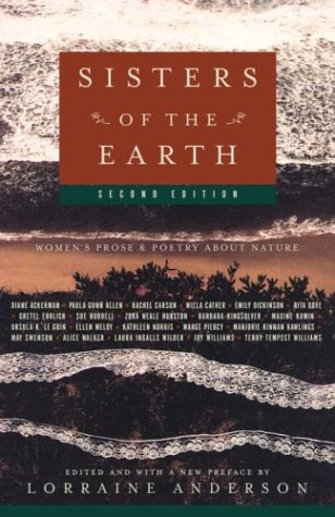 Sisters of the Earth: Women's Prose and Poetry about Nature 9781400033218