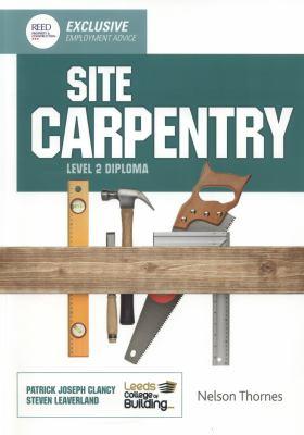Site Carpentry Level 2 Diploma 9781408521267