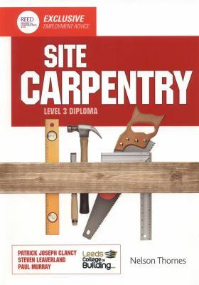 Site Carpentry Level 3 Diploma 9781408521274