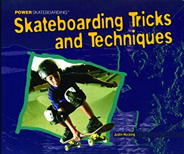Skateboarding Tricks and Techniques 9781404230491