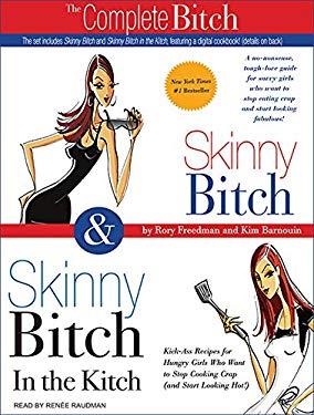 Skinny Bitch & Skinny Bitch in the Kitchen 9781400135639