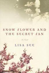 Snow Flower and the Secret Fan 6023526