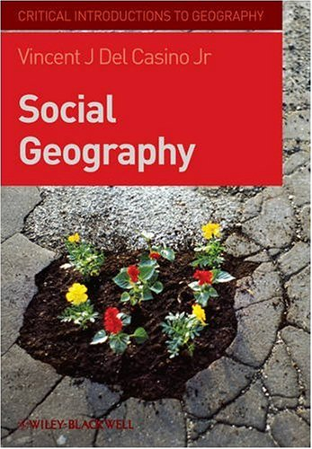 Social Geography: A Critical Introduction 9781405155007