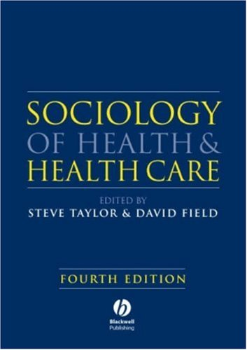 Sociology of Health and Health Care 9781405151726