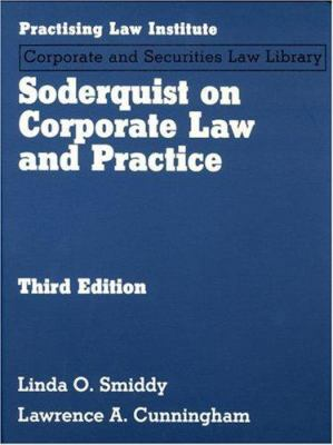 Soderquist on Corporate Law and Practice 9781402408632
