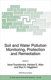 Viable Methods of Soil and Water Pollution Monitoring, Protection and Remediation