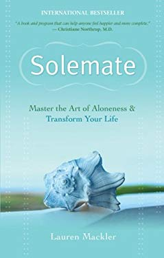 Solemate: Master the Art of Aloneness & Transform Your Life 9781401921446