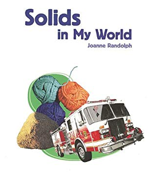 Solids in My World 9781404284227