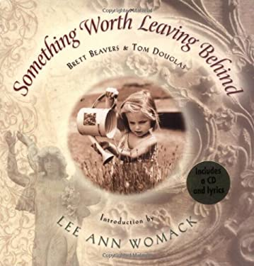 Something Worth Leaving Behind [With CD] 9781401600327