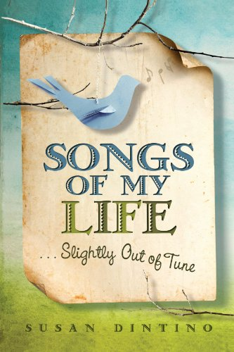 Songs of My Life...Slightly Out of Tune 9781401938024