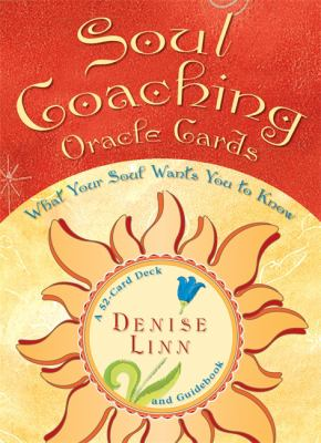 Soul Coaching Oracle Cards: What Your Soul Wants You to Know 9781401908003