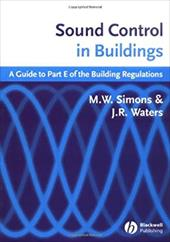 Sound Control in Buildings: A Guide to Part E of the Building Regulations 6096749