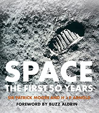 Space: The First 50 Years 9781402752087