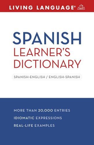 Spanish Learner's Dictionary: Spanish-English/English-Spanish 9781400024513