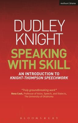Speaking with Skill: A Skills Based Approach to Speech Training