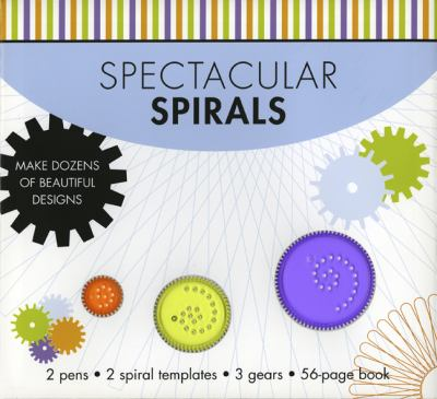 Spectacular Spirals: Make 100s of Beautiful Designs 9781402796128