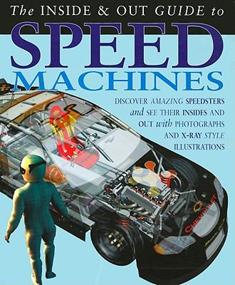 The Inside & Out Guide to Speed Machines 9781403490896