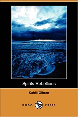 Spirits Rebellious (Dodo Press) 9781406597851