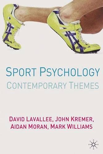 Sport Psychology: Contemporary Themes 9781403904683