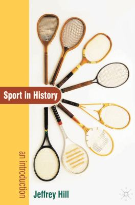 Sport in History: An Introduction 9781403987914