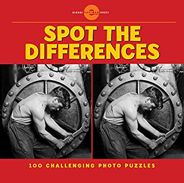 Spot the Differences: 100 Challenging Photo Puzzles 9781402755019