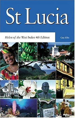 St. Lucia: Helen of the West Indies 9781405066457