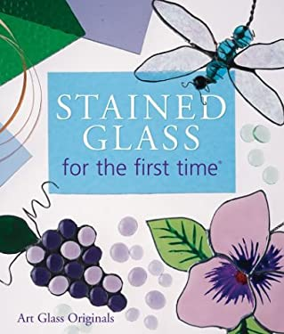 Stained Glass for the First Time 9781402713613