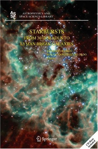 Starbursts: From 30 Doradus to Lyman Break Galaxies 9781402035388
