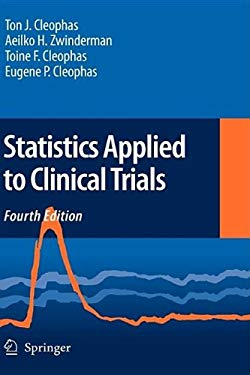 Statistics Applied to Clinical Trials 9781402042294