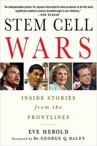 Stem Cell Wars: Inside Stories from the Frontlines 9781403984999